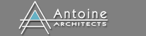 Antoine Architects  - Designing Buildings...Building Relationships.